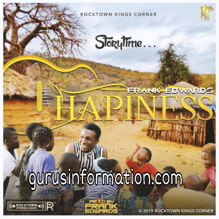 Frank Edwards – Happiness is Key (Lyrics + Video + Mp3